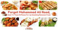 Ramadan Food In Mumbai : Here's 12 Alternatives To Mohammad Ali Road