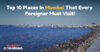 Top Places In Mumbai That Every Foreigner Must Visit